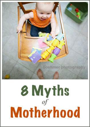 8MythsofMotherhood