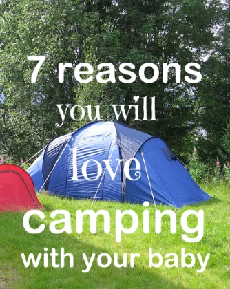 If you have a baby under 6 months old, this may be the very best time to camp.