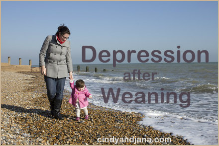 Depression after weaning a baby