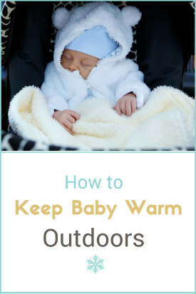 how-to-keep-baby-warm-outdoors
